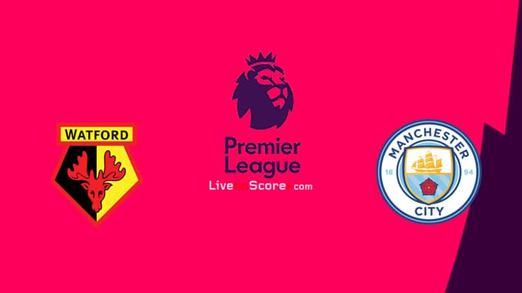 Watford vs Manchester City Preview and Prediction Live stream Premier League 2020