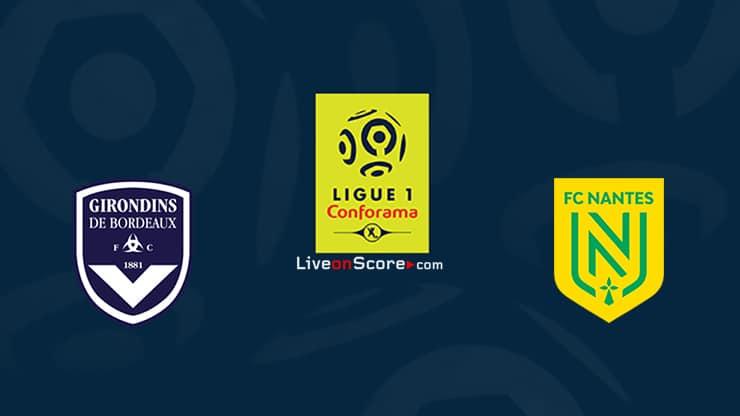 Burdeos vs Nantes Prediccion y Pronostico Transmision en vivo Ligue 1 2020/21