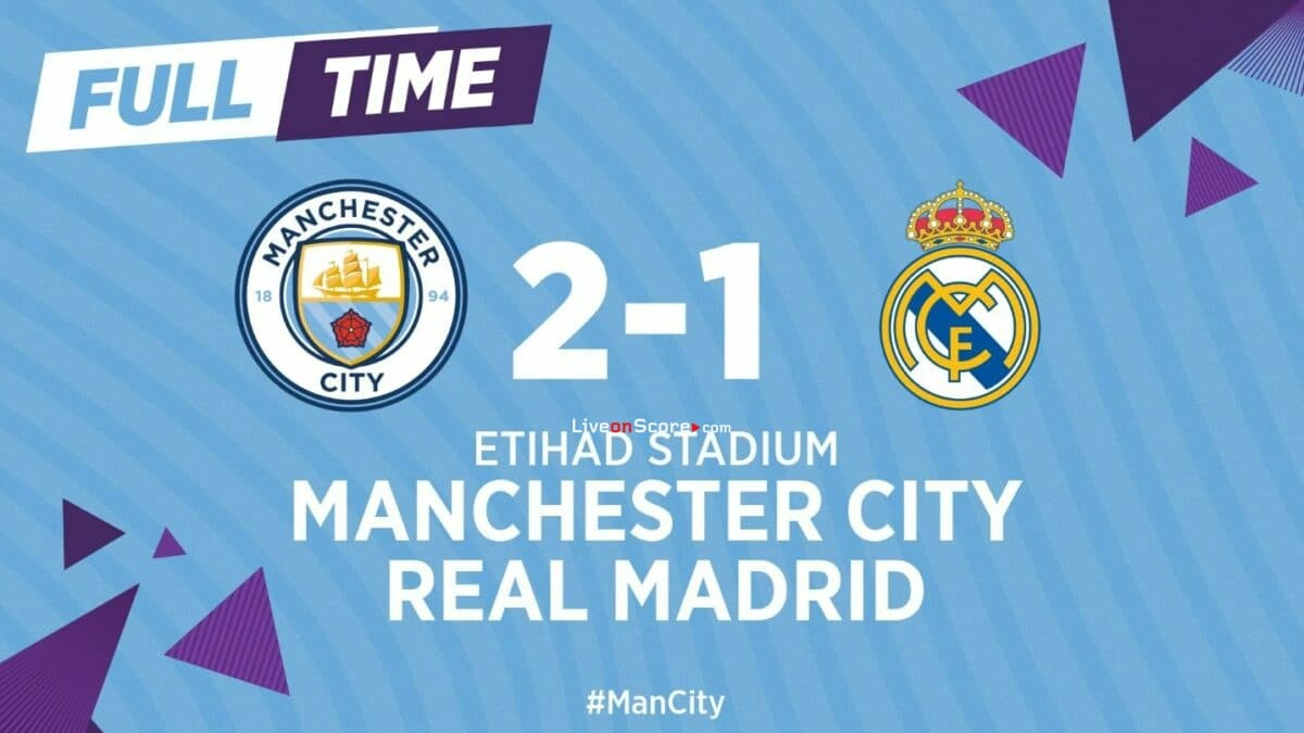 Manchester City 2-1 Real Madrid Full Highlight Video – UEFA Champions League