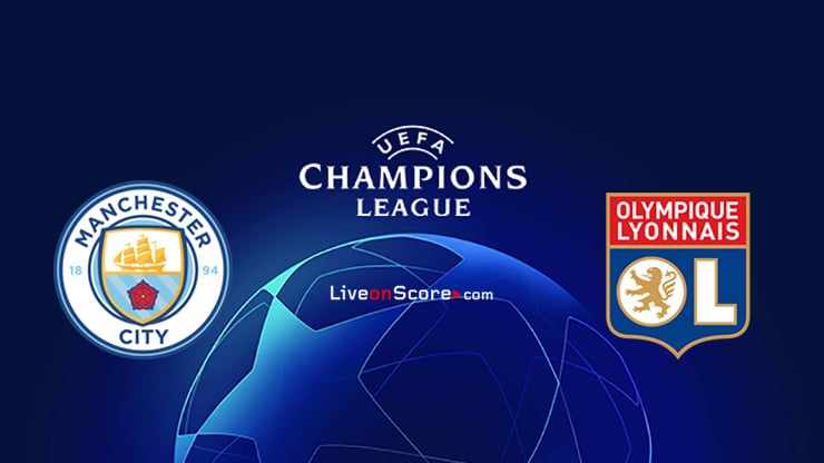 Manchester City vs Lyon Preview and Prediction Live stream UEFA Champions League 1/4 Finals  2020