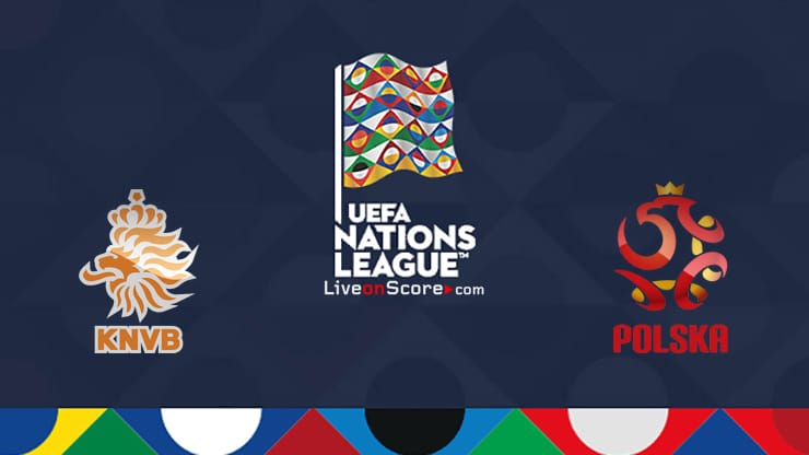 Netherlands vs Poland Preview and Prediction Live Stream Uefa Nations  League 2020