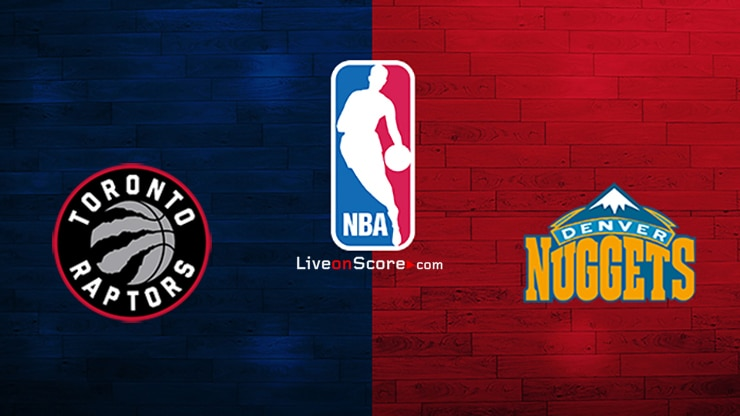 Toronto Raptors vs Denver Nuggets Preview and Prediction Live stream NBA 2020