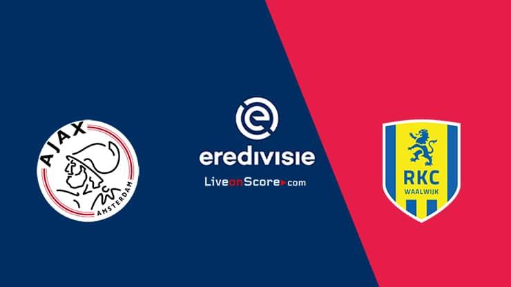 Ajax Vs Waalwijk Preview And Prediction Live Stream Eredivisie 2020 21