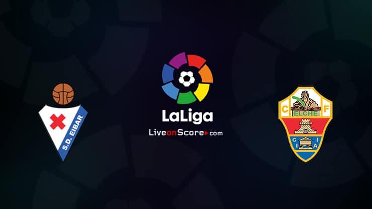 Eibar vs Elche Preview and Prediction Live stream LaLiga Santander 2020/21