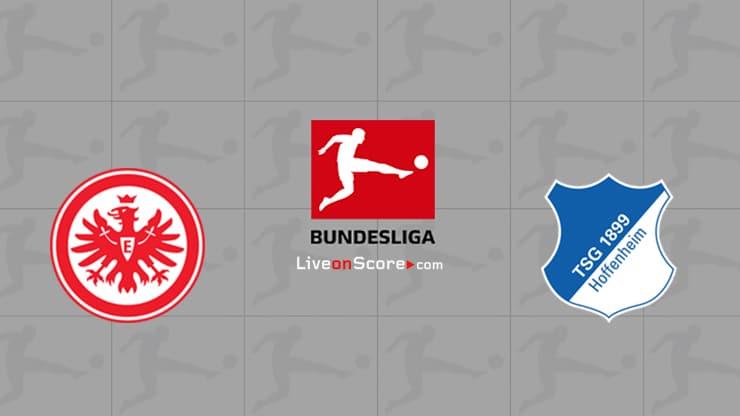 Eintracht Frankfurt vs Hoffenheim Prediccion y Pronostico Transmision en vivo Bundesliga 2020 / 21