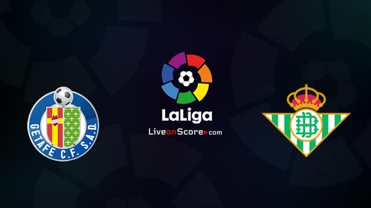 Previa y predicción Getafe vs Betis Transmision en vivo LaLiga Santander 2020/21