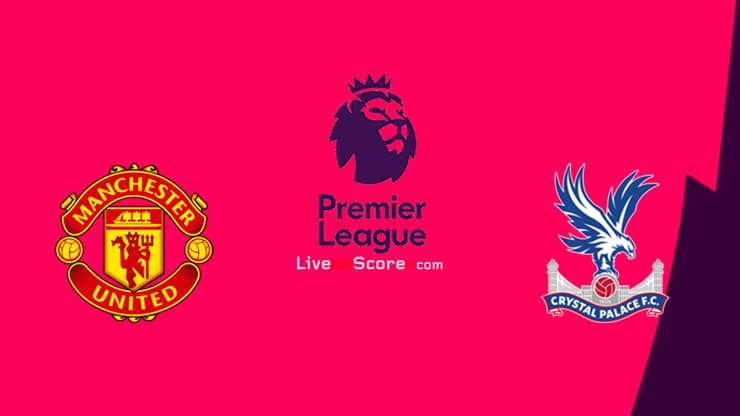 Manchester Utd vs Crystal Palace Preview and Prediction Live stream Premier League 2020/21