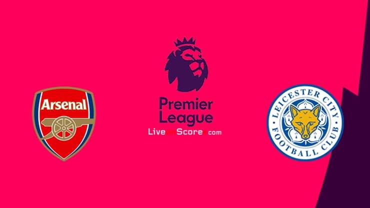Arsenal vs Leicester Previa, Predicciones y Pronostico Transmision en vivo Premier League 2020 / 21