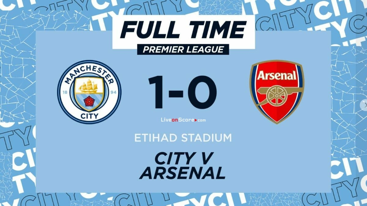 Manchester City 1-0 Arsenal Full Highlight Video – Premier League