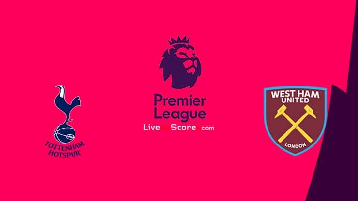 Tottenham vs West Ham Previa, Predicciones y Pronostico Transmision en vivo Premier League 2020/21