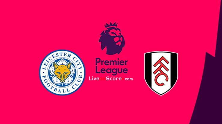 Leicester vs Fulham Preview and Prediction Live stream Premier League 2020-21