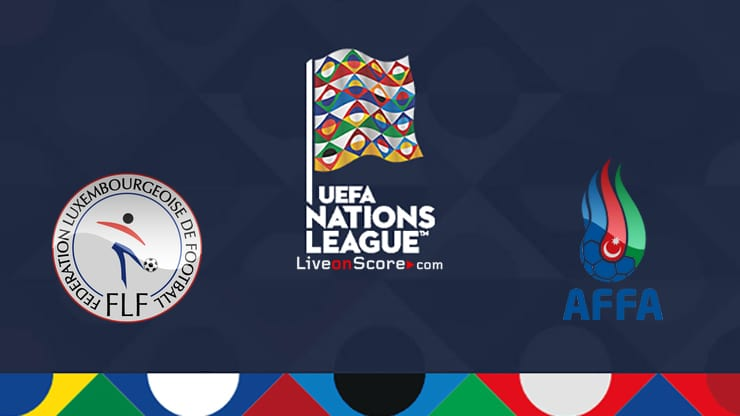 Luxembourg vs Azerbaijan Preview and Prediction Live Stream Uefa Nations League 2020