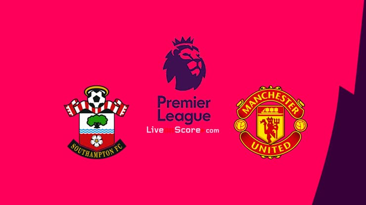 Southampton vs Manchester Utd Preview and Prediction Live stream Premier League 2020-21