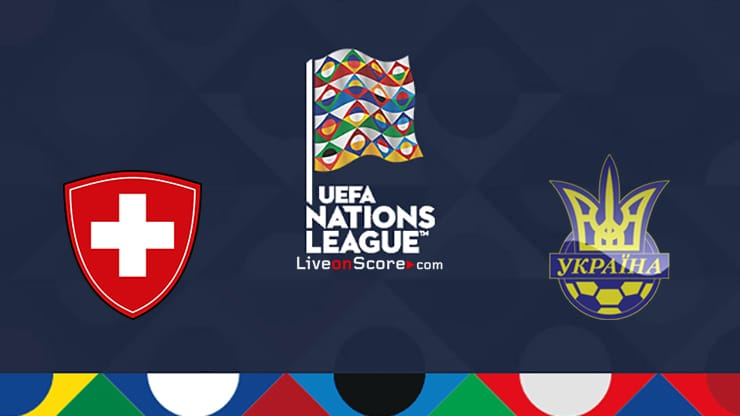 Switzerland vs Ukraine Preview and Prediction Live Stream Uefa Nations League 2020