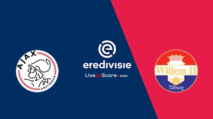 Ajax vs Willem II Preview and Prediction Live stream  Eredivisie 2021