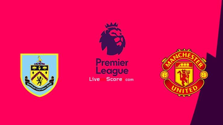 Burnley vs Manchester Utd Preview and Prediction Live stream Premier League 2021