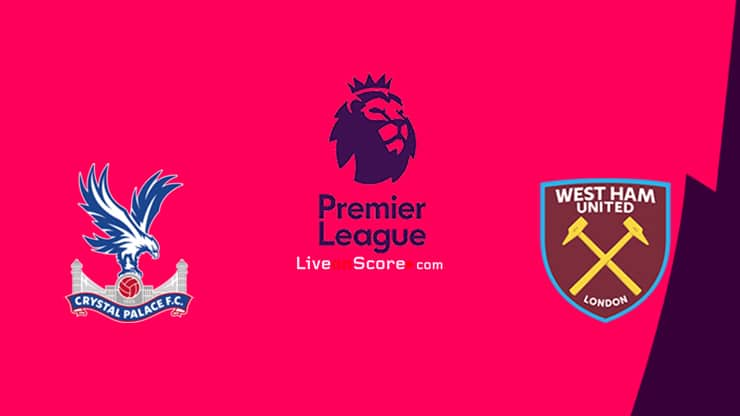 Crystal Palace vs West Ham Preview and Prediction Live stream Premier League 2021