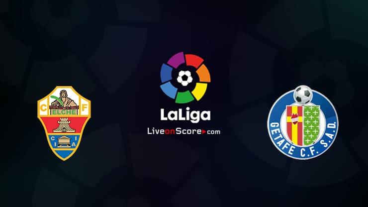 Elche vs Getafe Preview and Prediction Live stream LaLiga Santander 2021