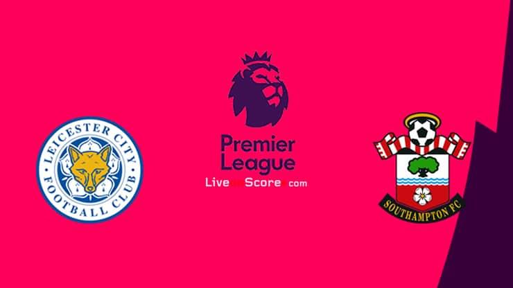 Leicester vs Southampton Preview and Prediction Live stream Premier League 2021