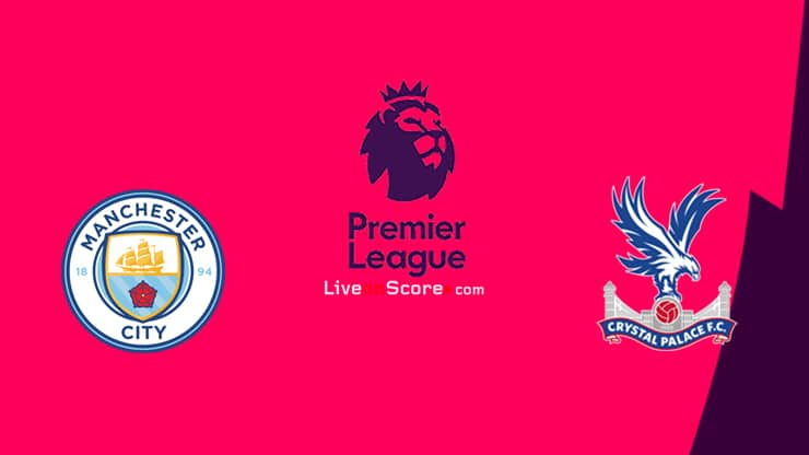 Manchester City vs Crystal Palace Preview and Prediction Live stream Premier League 2021