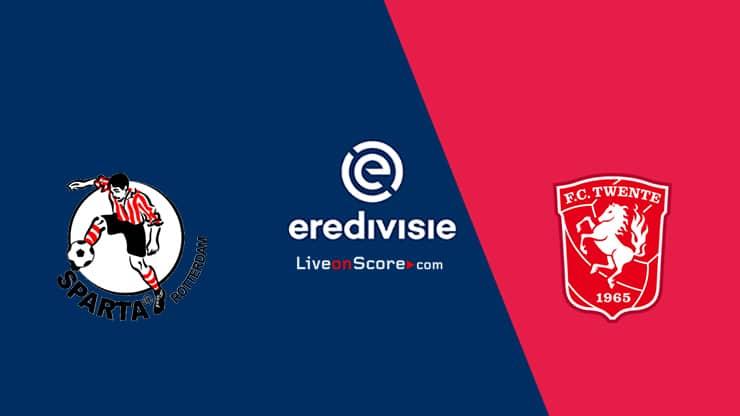 Sparta Rotterdam vs Twente Previa y predicción Transmision en vivo Eredivisie 2021