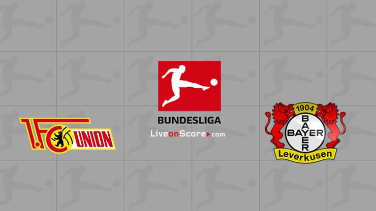 Union Berlin vs Bayer Leverkusen Preview and Prediction Live stream Bundesliga 2021