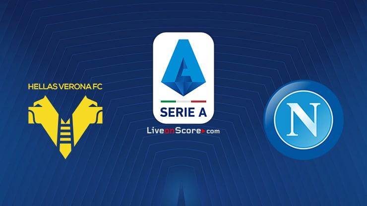 Verona vs Napoli Preview and Prediction Live stream Serie Tim A 2021