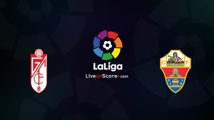 Granada CF vs Elche Preview and Prediction Live stream LaLiga Santander 2021