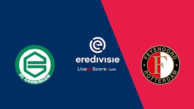 Groningen vs Feyenoord Preview and Prediction Live stream  Eredivisie 2021