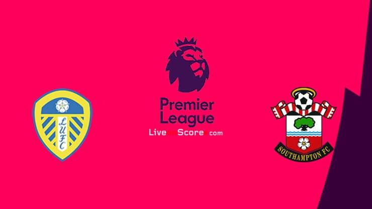 Leeds vs Southampton Preview and Prediction Live stream Premier League 2021
