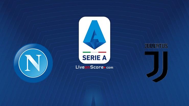 Napoli vs Juventus Preview and Prediction Live stream Serie Tim A 2021