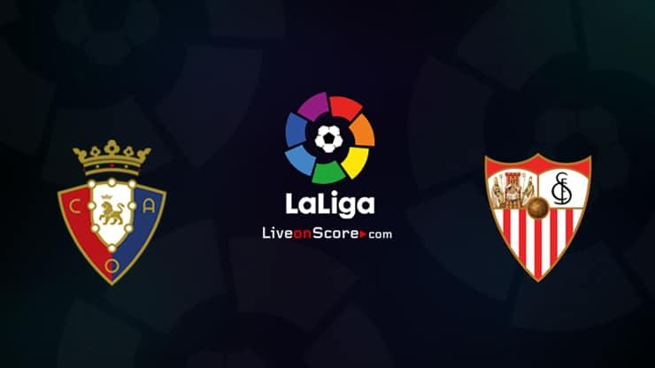 Osasuna vs Sevilla Preview and Prediction Live stream LaLiga Santander 2021