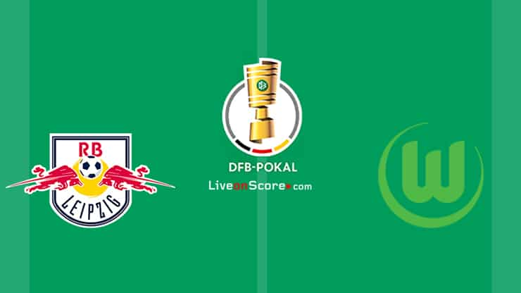 RB Leipzig vs Wolfsburg Preview and Prediction Live Stream DFB Pokal 1/4 Finals 2021