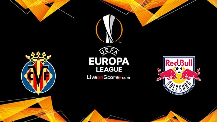 Villarreal vs Salzburg Preview and Prediction Live stream UEFA Europa League 1/16 Finals  2021