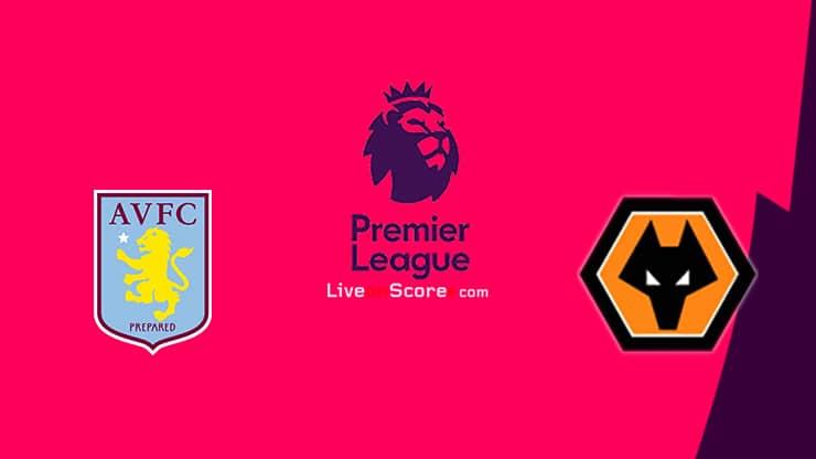 Aston Villa vs Wolves Preview and Prediction Live stream Premier League 2021