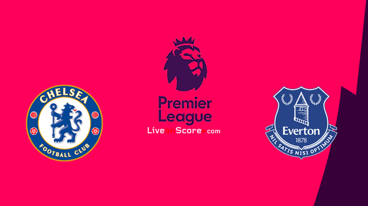 Chelsea vs Everton Preview and Prediction Live stream Premier League 2021