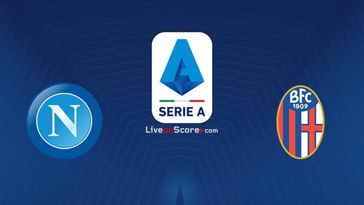 Napoli vs Bologna Preview and Prediction Live stream Serie Tim A 2021