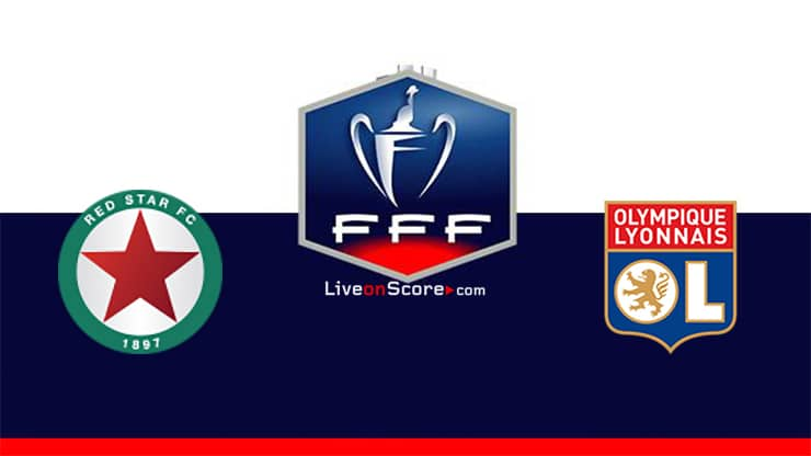 Red Star vs Lyon Preview and Prediction Live stream Coupe de France 2021