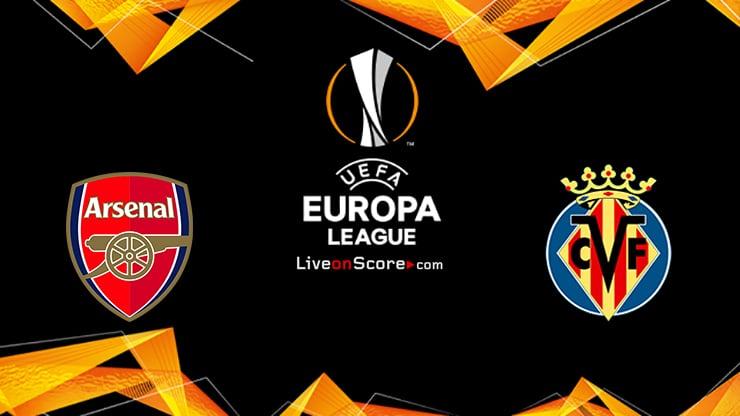 Arsenal vs Villarreal Preview and Prediction Live stream UEFA Europa League 1/2 Finals  2021
