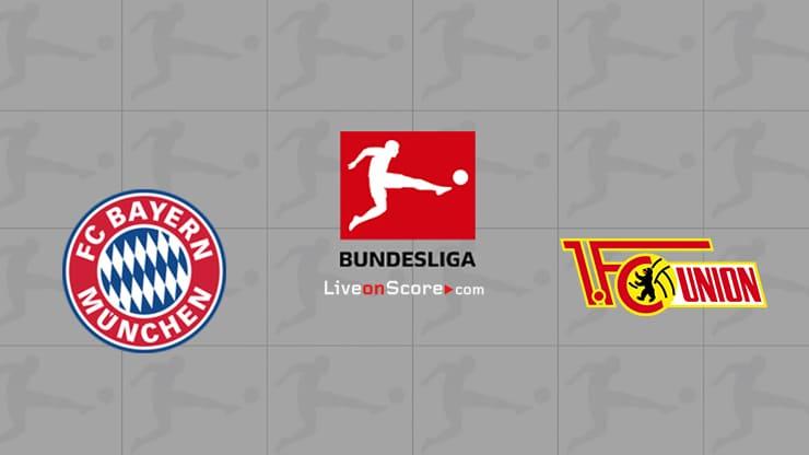 Bayern Munich vs Union Berlin Preview and Prediction Live stream Bundesliga 2021