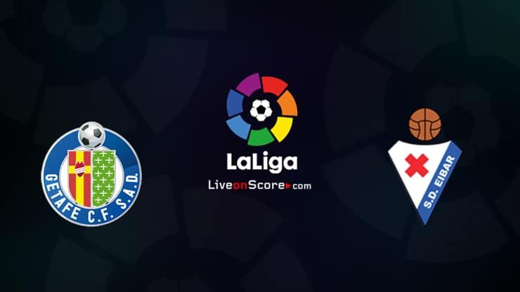 Getafe vs Eibar Preview and Prediction Live stream LaLiga Santander 2021