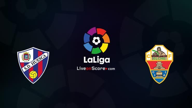 Huesca vs Elche Preview and Prediction Live stream LaLiga Santander 2021