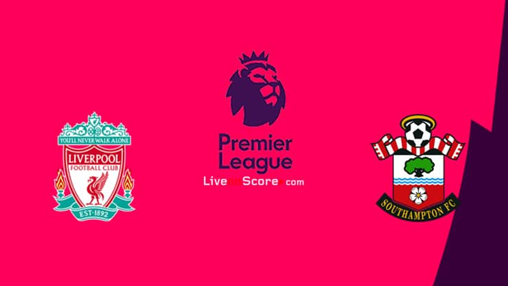 Liverpool vs Southampton Preview and Prediction Live stream Premier League 2021