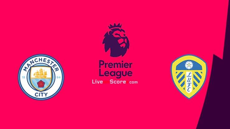 Manchester City vs Leeds Preview and Prediction Live stream Premier League 2021