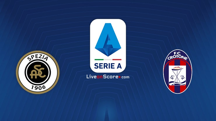 Spezia vs Crotone Preview and Prediction Live stream Serie Tim A 2021