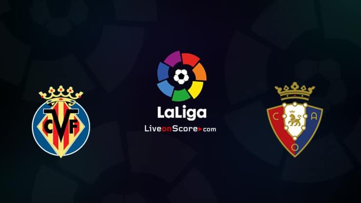 Villarreal vs Osasuna Preview and Prediction Live stream LaLiga Santander 2021