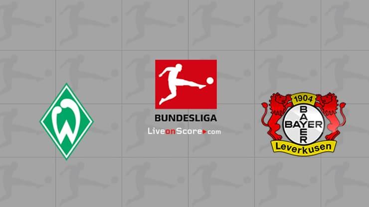 Werder Bremen vs Bayer Leverkusen Preview and Prediction Live stream Bundesliga 2021