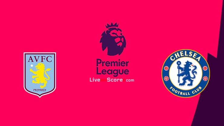 Aston Villa vs Chelsea Preview and Prediction Live stream Premier League 2021
