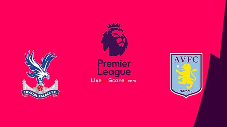 Crystal Palace vs Aston Villa Preview and Prediction Live stream Premier League 2021