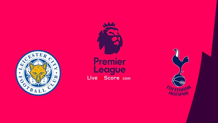 Leicester vs Tottenham Preview and Prediction Live stream Premier League 2021